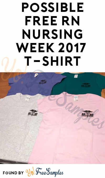 Possible FREE RN Nursing Week 2017 T-Shirt