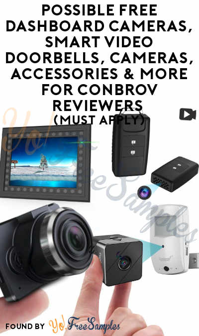 Possible FREE Spy Cameras, Video Doorbells, Other Video Cameras, Accessories & More For Conbrov Reviewers (Must Apply)