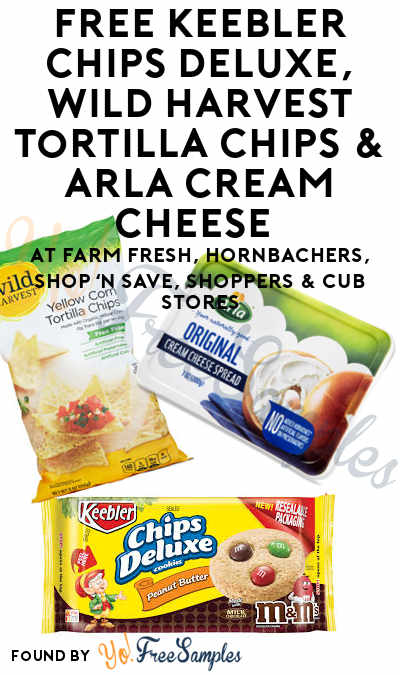 TODAY ONLY: FREE Keebler Chips Deluxe, Wild Harvest Tortilla Chips & Arla Cream Cheese (Varies By Store) At Farm Fresh, Hornbachers, Shop 'N Save, Shoppers & Cub Stores