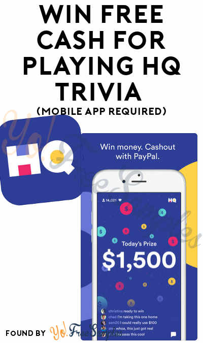 Win FREE Cash For Playing HQ Trivia (Mobile App Required)
