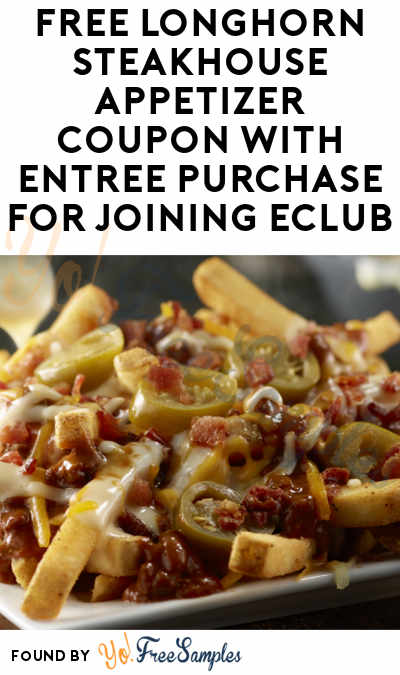 FREE Longhorn Steakhouse Appetizer Coupon With Entree Purchase For Joining eClub