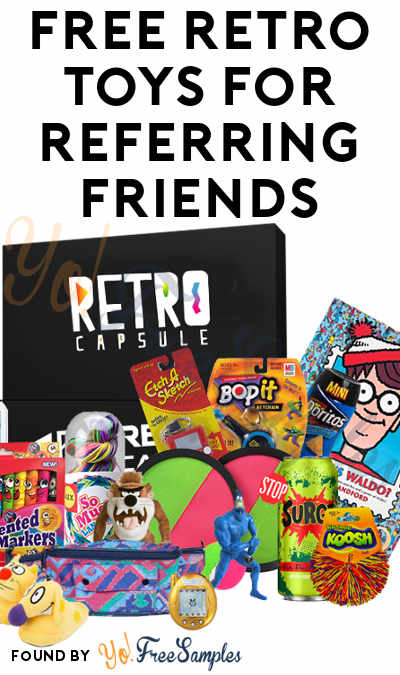 FREE Retro Toy Capsule, Pogs Kit, 1990's Happy Meal Toy or 90's Sticker Set For Referring Friends