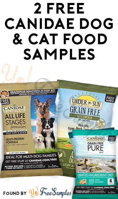 Back In Stock: 2 FREE CANIDAE Dog & Cat Food Samples