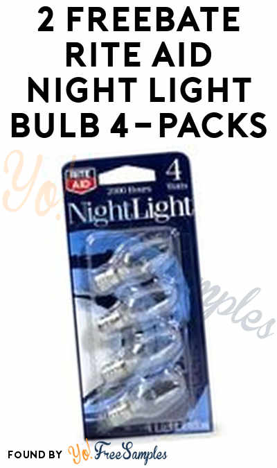 2 FREEBATE Rite Aid Night Light Bulb 4-Packs At Rite Aid (Wellness+ Card Required)