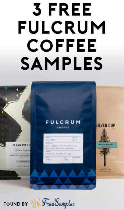 3 FREE Fulcrum Coffee Samples