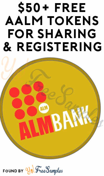 $50+ FREE AALM Tokens For Sharing & Registering [Verified Received]