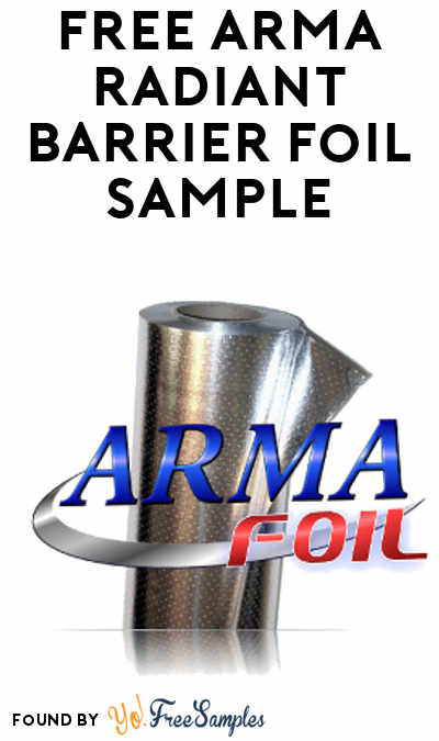 FREE Arma Radiant Barrier Foil Sample