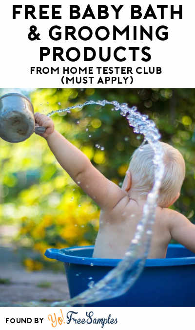 FREE Baby Bath & Grooming Products From Home Tester Club (Must Apply)