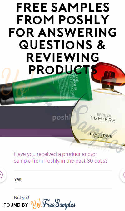 FREE Beauty & Other Samples From Poshly For Answering Questions & Reviewing Products (Surveys Required) [Verified Received By Mail]