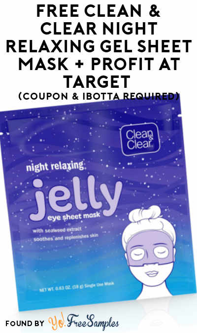 FREE Clean & Clear Night Relaxing Gel Sheet Mask + Profit At Target (Coupon & Ibotta Required)