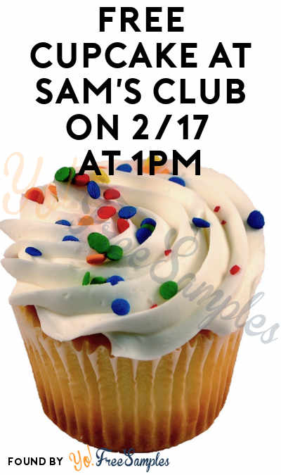 TODAY (2/17) ONLY: FREE Cupcake At Sam's Club On 2/17 At 1PM
