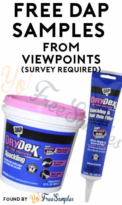 FREE DAP Spackling, Sealant & Other Samples From ViewPoints (Survey Required)