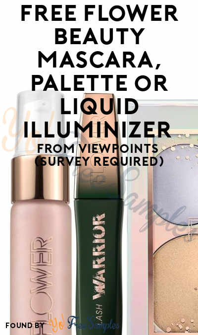FREE Flower Beauty Lash Warrior Mascara, Galactic Glow Holographic Palette or Glow Getter Liquid Illuminizer From ViewPoints (Survey Required)