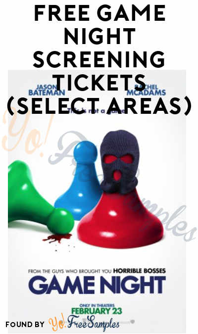 FREE Game Night Screening Tickets (Select Areas)