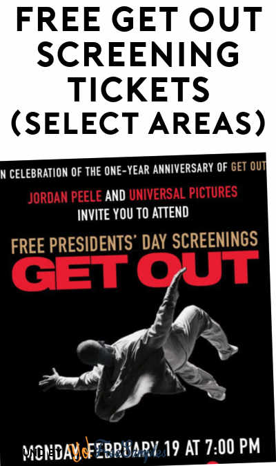 FREE Get Out Screening Tickets