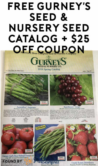 FREE Gurney's Seed & Nursery Seed Catalog + $25 OFF Coupon