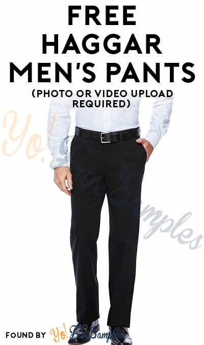 FREE Haggar Men's Pants (Photo or Video Upload Required)
