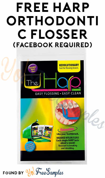 FREE Harp Orthodontic Flosser (Facebook Required)