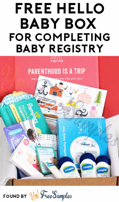 FREE Hello Baby Box For Completing Baby Registry [Verified Received By Mail]