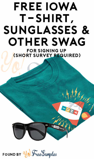 FREE Iowa T-Shirt, Sunglasses & Other Swag (Select States)