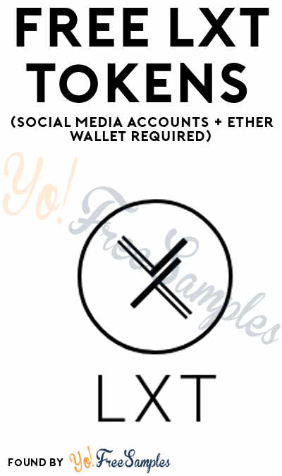 FREE LXT Tokens (Social Media Accounts + Ether Wallet Required)