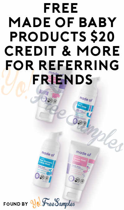 FREE Made Of Baby Products $20 Credit & More For Referring Friends