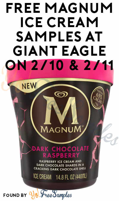 FREE Magnum Ice Cream Samples At Giant Eagle On 2/10 & 2/11
