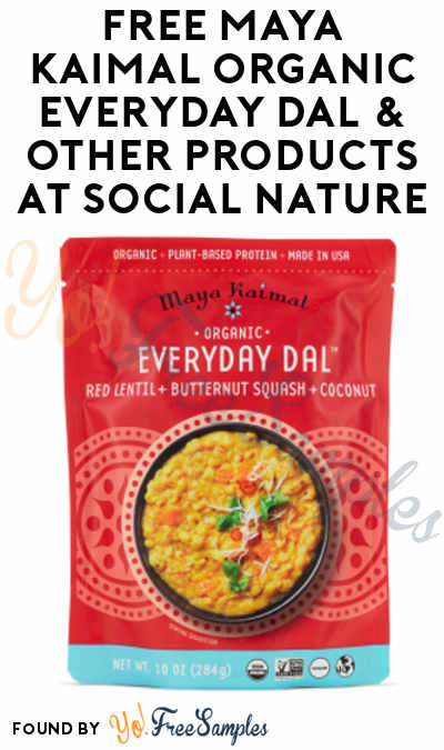 FREE Maya Kaimal Organic Everyday Dal & Other Products At Social Nature (Survey Required) [Many Verified Received By Mail]