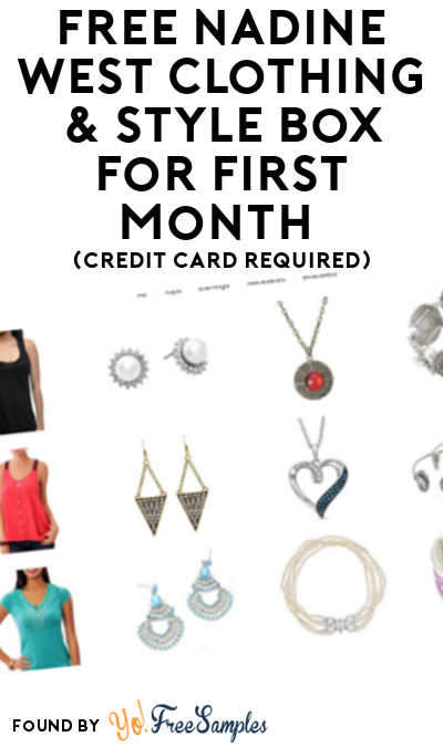 FREE Nadine West Clothing & Style Box For First Month (Credit Card Required)