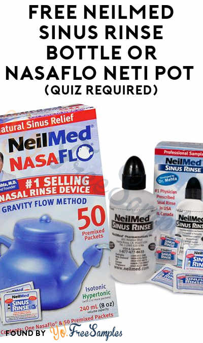 FREE NeilMed Sinus Rinse Bottle or NasaFlo Neti Pot (Quiz Required