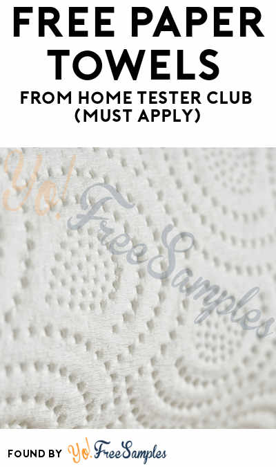 FREE Paper Towels From Home Tester Club (Must Apply)