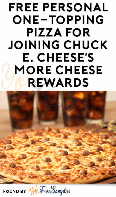 FREE Personal One-Topping Pizza For Joining Chuck E. Cheese's More Cheese Rewards