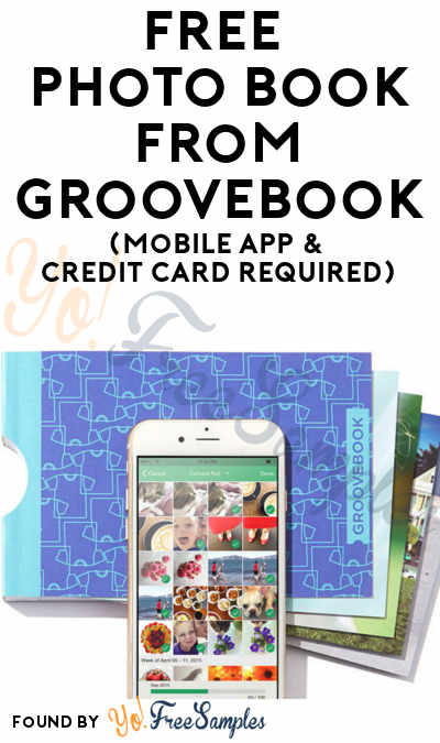 FREE Photo Book From Groovebook (Mobile App & Credit Card Required)