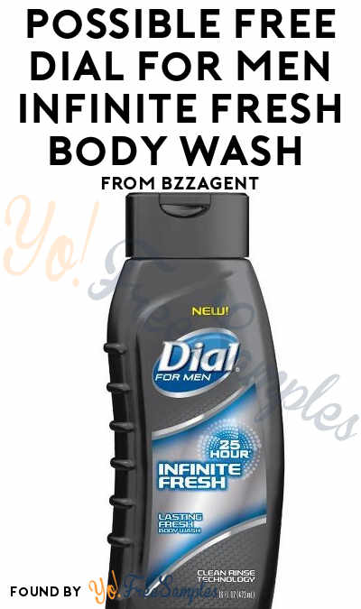 Possible FREE Dial For Men Infinite Fresh Body Wash From BzzAgent