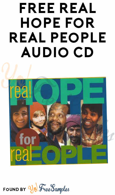 FREE Real Hope for Real People Audio CD