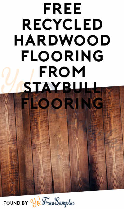 FREE Recycled Hardwood Flooring From Staybull Flooring