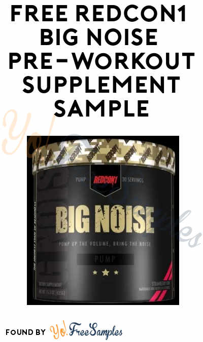FREE RedCon1 BIG NOISE Pre-Workout Supplement Sample