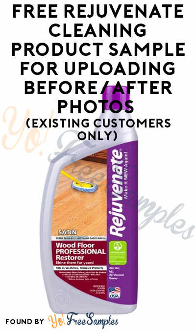 FREE Rejuvenate Cleaning Product Sample For Uploading Before/After Photos (Existing Customers Only)
