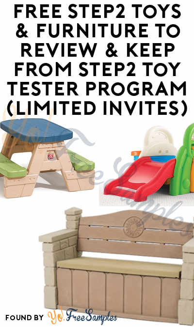 FREE Step2 Toys & Furniture To Review & Keep From Step2 Toy Tester Program (Limited Invites)