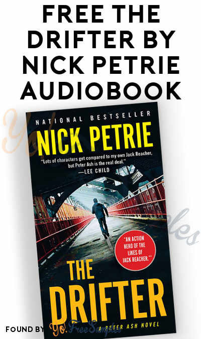 FREE The Drifter by Nick Petrie Audiobook From Penguin Random House