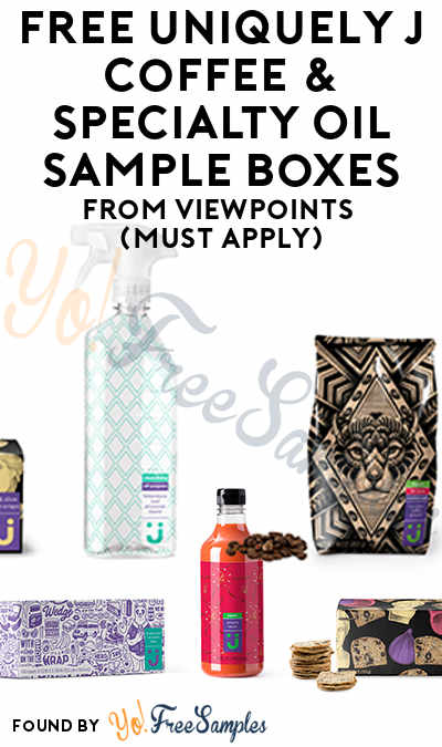 FREE Uniquely J Coffee & Specialty Oil Sample Boxes From ViewPoints (Must Apply)