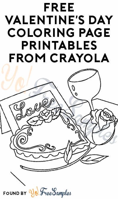FREE Valentine's Day Coloring Page Printables From Crayola