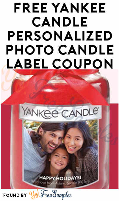 FREE Yankee Candle Personalized Photo Candle Label Coupon (In-Store Only)