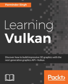 FREE Learning Vulkan From Packt Publishing Technology Books