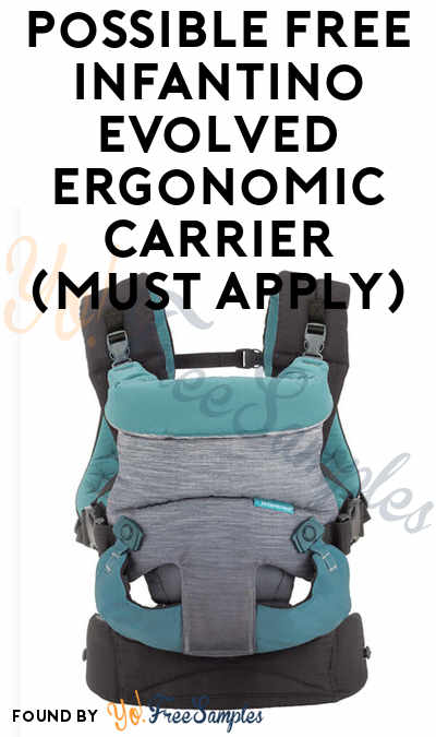 Possible FREE Infantino Evolved Ergonomic Carrier (Must Apply)