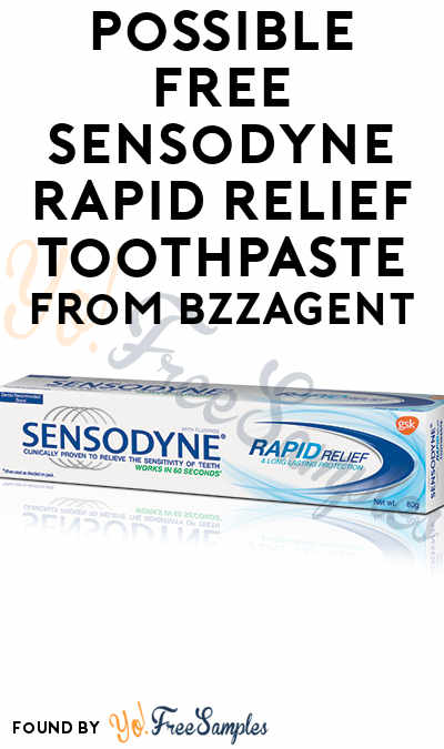 Possible FREE Sensodyne Rapid Relief Toothpaste From BzzAgent