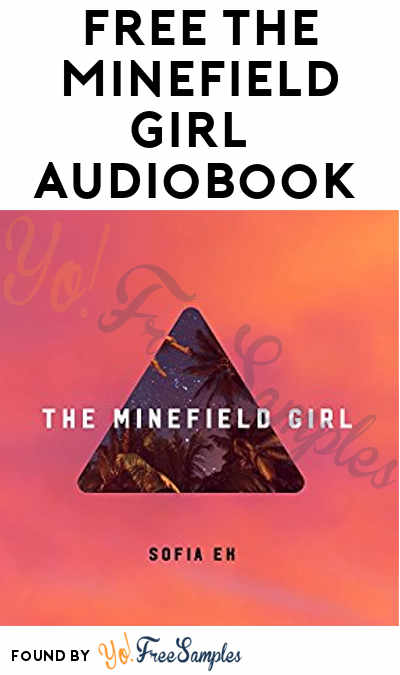 FREE The Minefield Girl Audiobook On Audible & Amazon