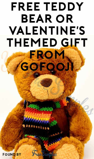 Select Areas: FREE Teddy Bear or Valentine's Themed Gift From GoFooji