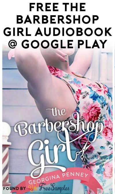 FREE The Barbershop Girl Audiobook At Google Play