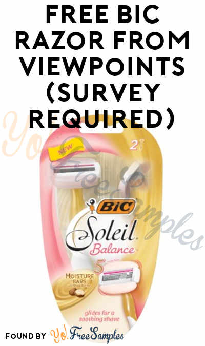 FREE BIC Razor From ViewPoints (Survey Required)